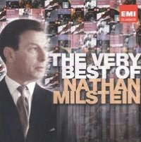 The Very Best of Nathan Milstein