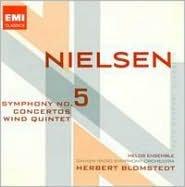 Carl Nielsen: Symphony No. 5; Concertos; Wind Quintet