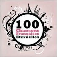 100 Chansons Francaises Eternelles