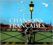 Chansons Francaises: Platinum Collection