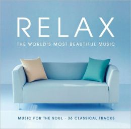 Relax: The World's Most Beautiful Music