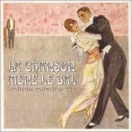 Platinum Collection: La Chanson Mene le Bal
