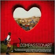 CompassionArt: Creating Freedom from Poverty [CD/DVD]