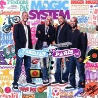 D'Abidjan à Paris: Best of Magic System