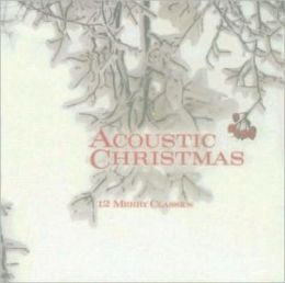 Acoustic Christmas [Starsong]