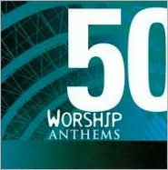 50 Worship Anthems