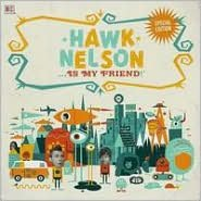 Hawk Nelson Is My Friend [CD/DVD]