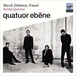 Ravel, Debussy & Fauré: String Quartets
