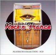Rock N France: Platinum Collection
