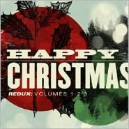 Happy Christmas Redux, Vols. 1-3