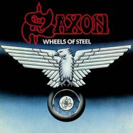 Wheels of Steel [Remastered] [Bonus Tracks]
