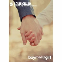 Louie Giglio: Boy Meets Girl