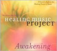 Healing Music Project: Awakening