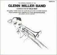 The Original Reunion of the Glenn Miller Band