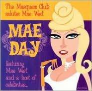 Mae Day: Masquers Club Salutes Mae West