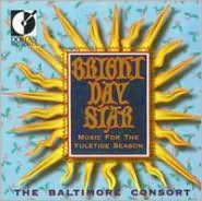Bright Day Star: Music for the Yuletide Seasons