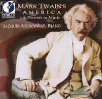 Mark Twain's America: A Portrait in Music