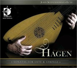 Bernhard Joachim Hagen: Sonatas for Lute & Strings