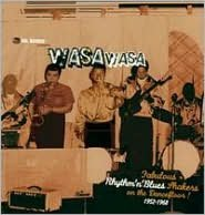 Dr. Boogie Presents Wasa Wasa: Fabulous Rhythm 'n' Blues Shakers on the Dancefloor! 195