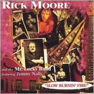 Slow Burnin' Fire [Bonus Tracks]