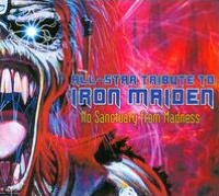 No Sanctuary From Madness: All-Star Tribute To Iron Maiden