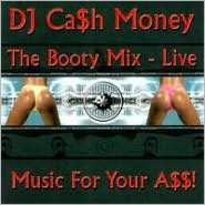 The Booty Mix Live: Music for Your A$$