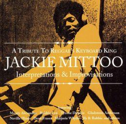 A   Tribute to Reggae's Keyboard King: Jackie Mittoo