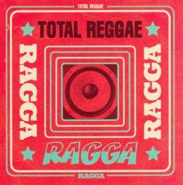 Total Reggae: Ragga
