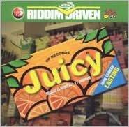 Riddim Driven: Juicy [17 Tracks]