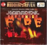 Riddim Driven: Consuming Fire