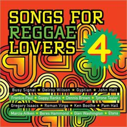 Songs for Reggae Lovers, Vol. 4