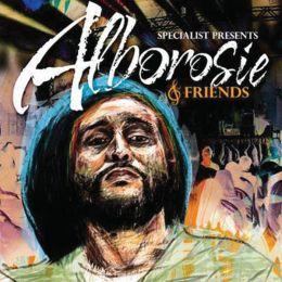 Specialist Presents Alborosie & Friends [Deluxe Edition]