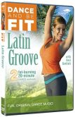 Video/DVD. Title: Dance and Be Fit: Latin Groove