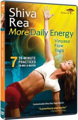 Shiva Rea: More Daily Energy - Vinyasa Flow Yoga