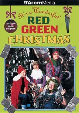 The Red Green Show: It's a Wonderful Red Green Christmas