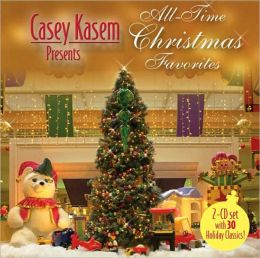 Casey Kasem Presents: All Time Christmas Favorites