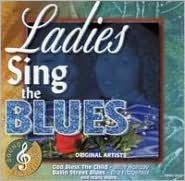 Sound & Sensation: Ladies Sing the Blues