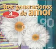 Tres Generaciones de Amor
