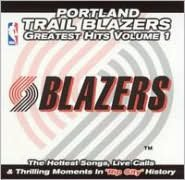 Portland Trailblazers: Greatest Hits, Vol. 1