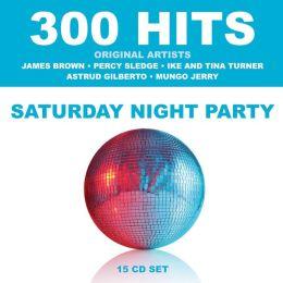 300 Hits: Saturday Night Party