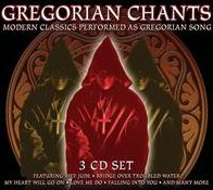 Gregorian Chants: Modern Classics Performed as Gregorian Song