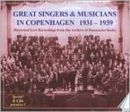 Great Singers and Musicians in Copenhagen, 1931-1939