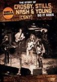 Video/DVD. Title: The Story of Crosby, Stills, Nash & Young: So It Goes