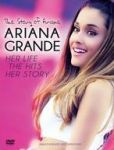 Video/DVD. Title: Ariana Grande: The Story of Ariana - Her Life, the Hits, Her Story