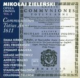 Mikolaj Zielenski: Opera Omnia, Vol. 4