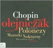 Chopin: Polonezy; Mazurki; Nokturny