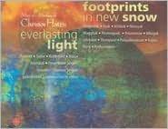 Christos Hatzis: Everlasting Light; Footprints in New Snow
