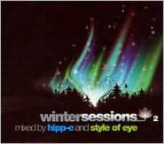 Winter Sessions: Mixed by Hipp-E & Style of Eye