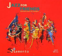 Jazz for Friends
