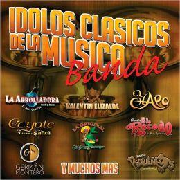 Idolos-Clásicos De La Música De Banda